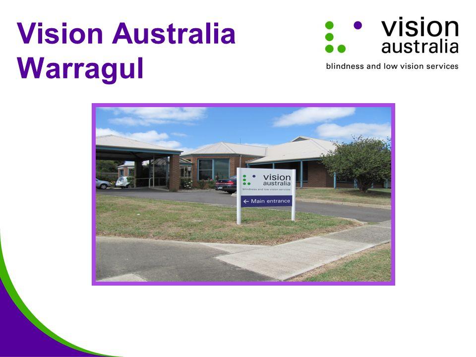 Vision Australia Warragul