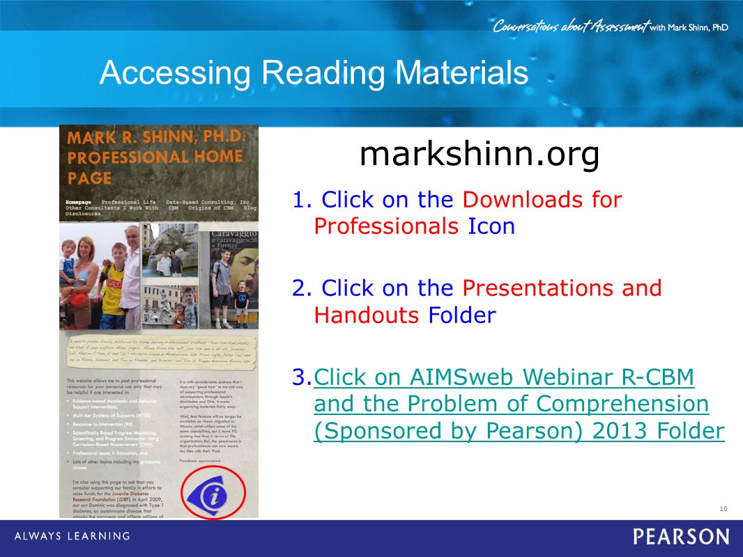 10 Accessing Reading Materials markshinn.org 1. Click on the Downloads for Professionals Icon 2. Click on the Presentations and Handouts Folder 3.Clic