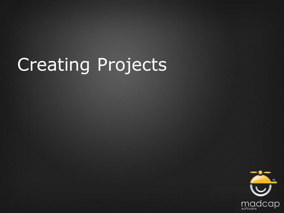 Creating Projects