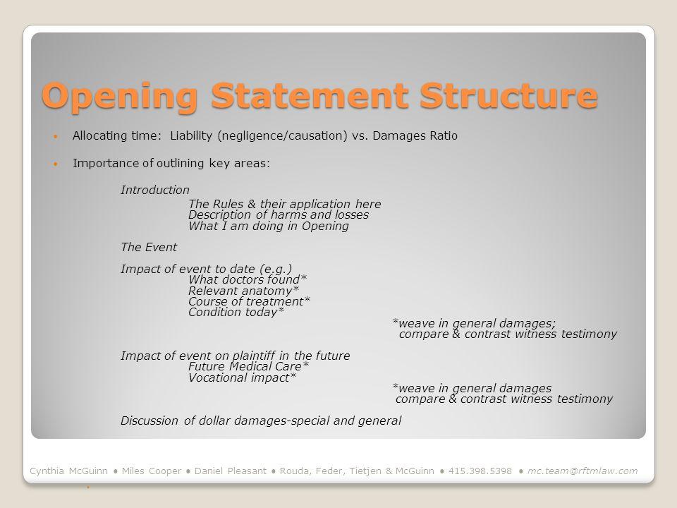 Opening Statement Structure Cynthia McGuinn Miles Cooper Daniel Pleasant Rouda, Feder, Tietjen & McGuinn 415.398.5398 mc.team@rftmlaw.com Allocating t