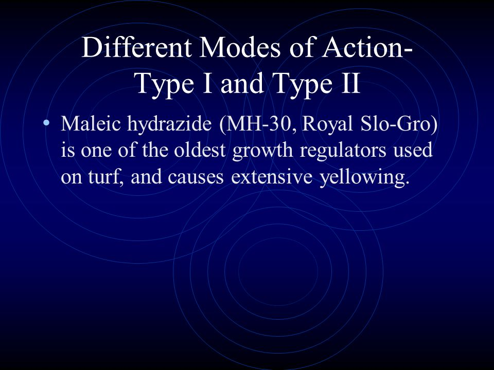 Different Modes of Action- Type I and Type II Most Type I Growth regulators are older materials that cause some phytotoxicity on grass. Mefluidide (Em