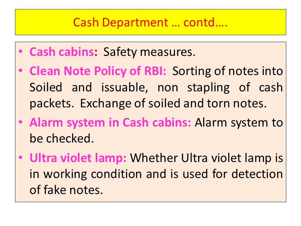 Cash Department … contd….Cash cabins: Safety measures.
