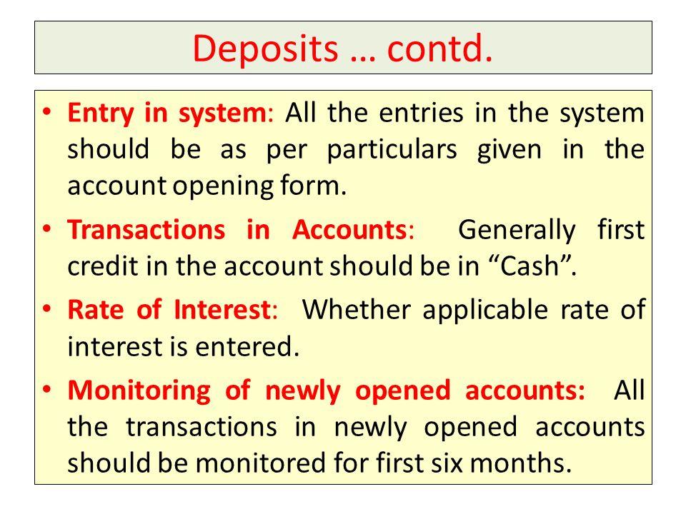 Deposits … contd.