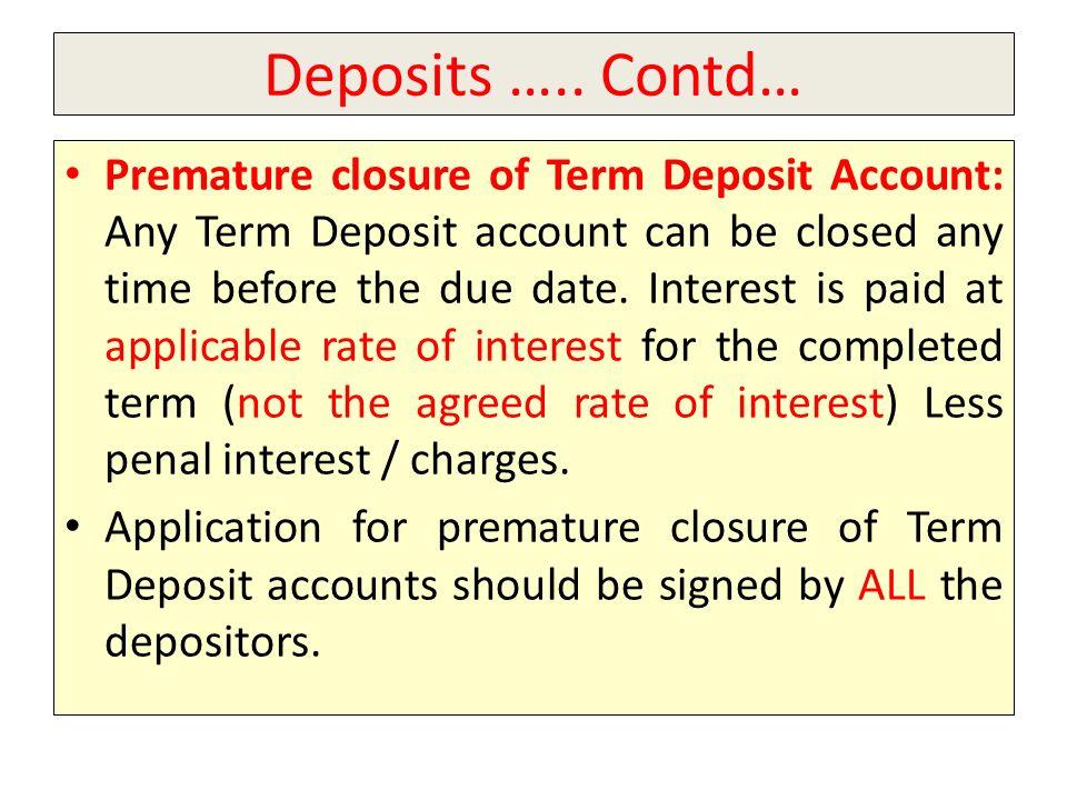 Deposits …..