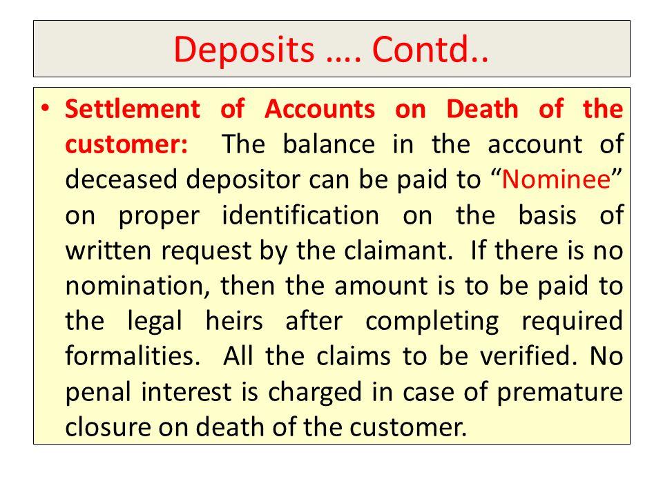 Deposits ….Contd..