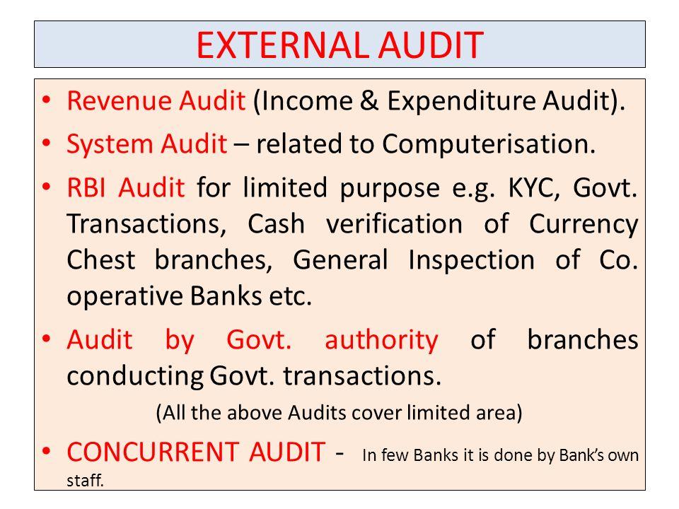 EXTERNAL AUDIT Revenue Audit (Income & Expenditure Audit).