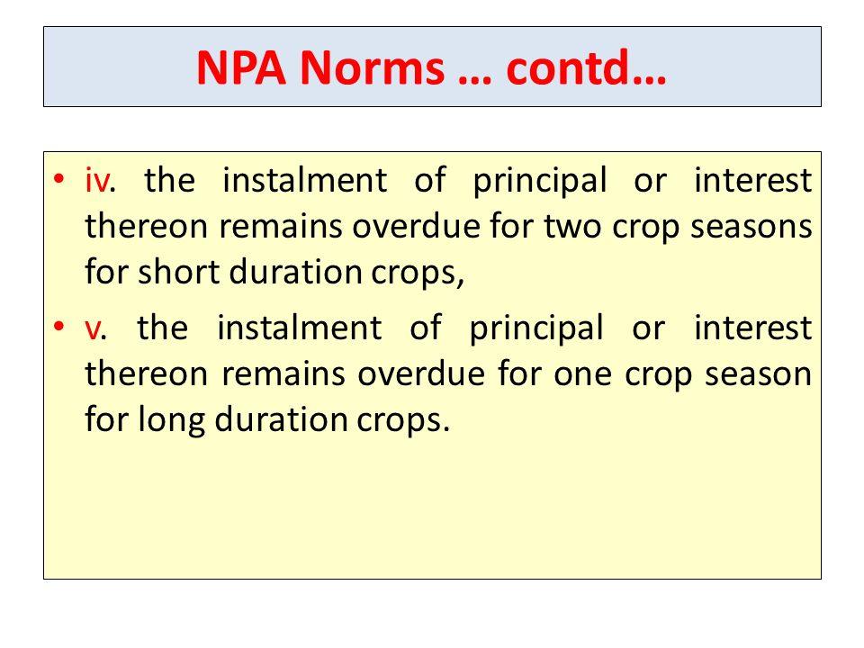 NPA Norms … contd… iv.