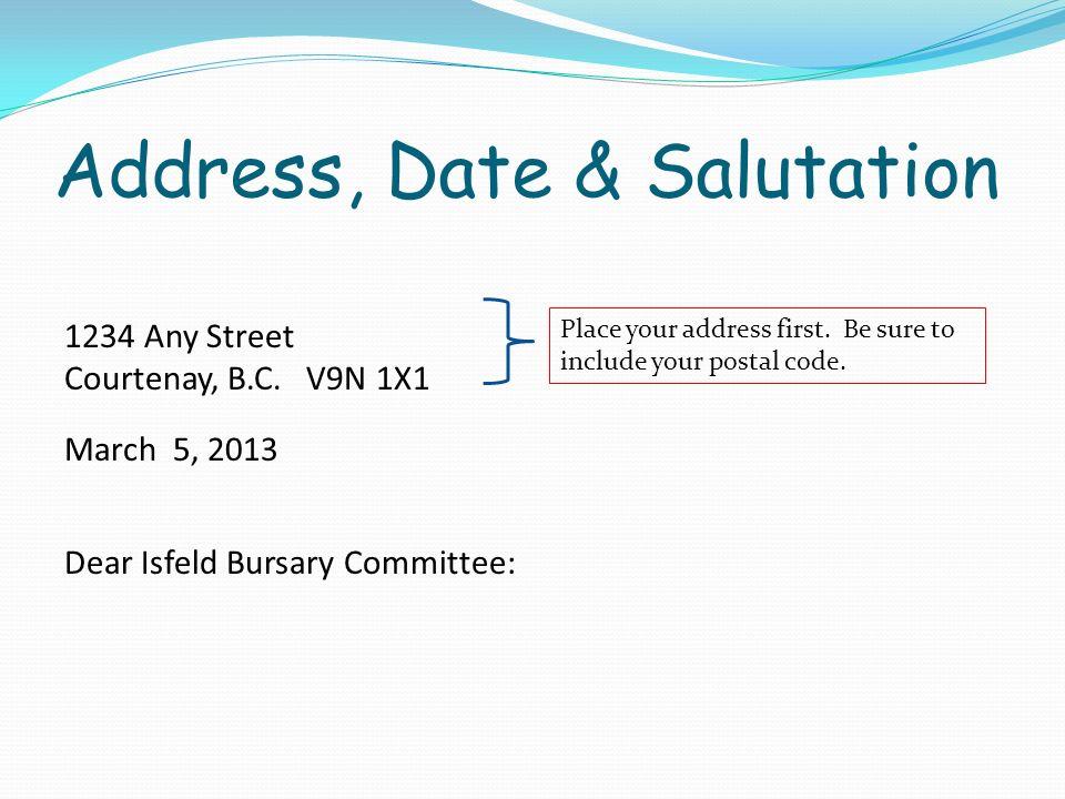 Address, Date & Salutation 1234 Any Street Courtenay, B.C.