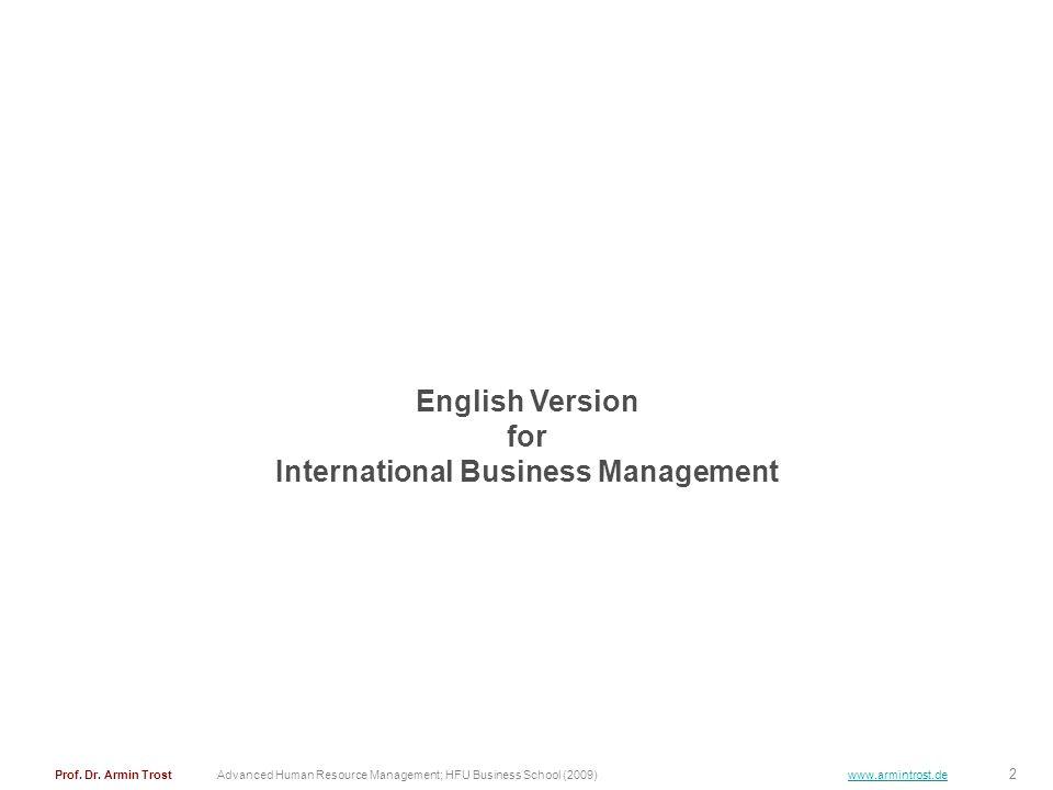 2 Advanced Human Resource Management; HFU Business School (2009) www.armintrost.de English Version for International Business Management