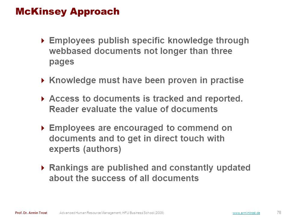78 Prof. Dr. Armin TrostAdvanced Human Resource Management; HFU Business School (2009) www.armintrost.de McKinsey Approach Employees publish specific