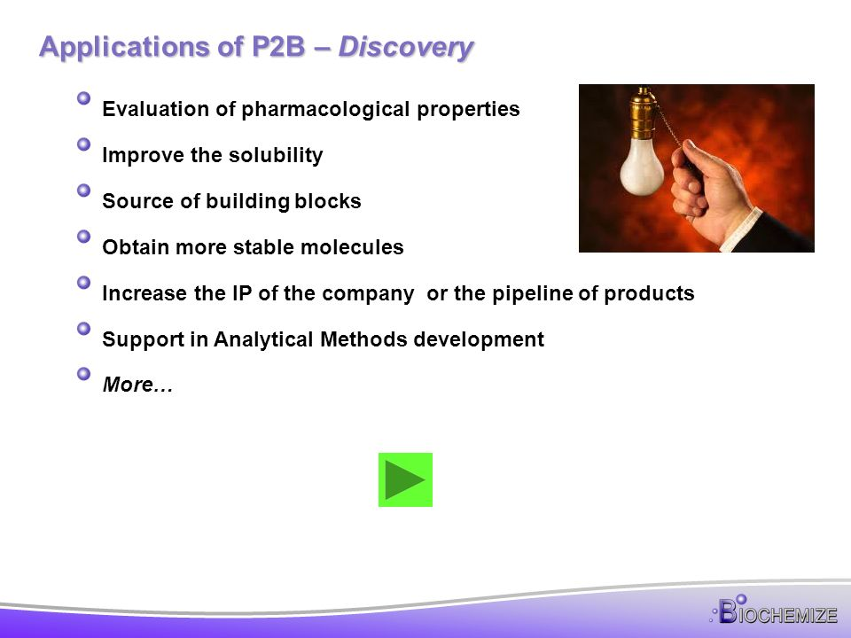 Increase the IP of the company or the pipeline of products Providing new molecules that can be potentially developed, licensed or marketed can increase the value of your company and open new business opportunities.