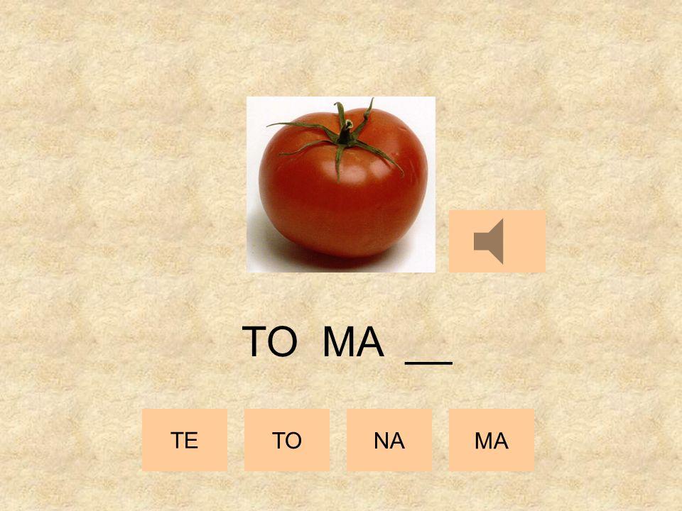 TE TONA MA TO __ __
