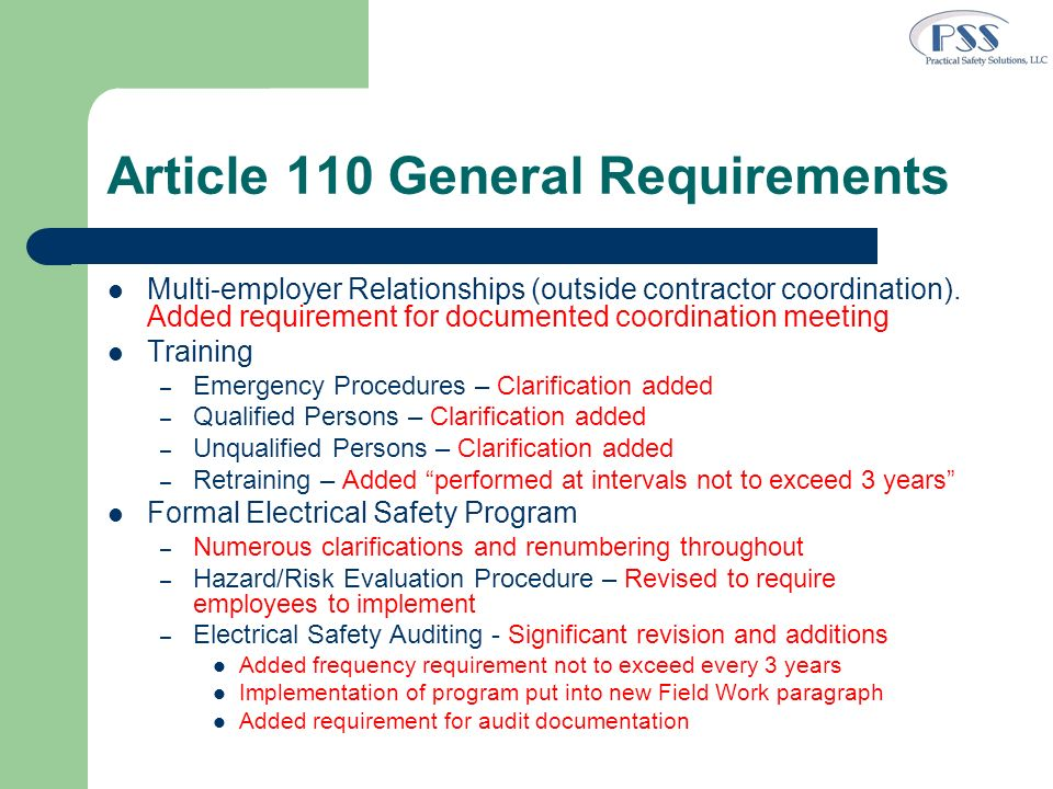 Article 110 General Requirements Multi-employer Relationships (outside contractor coordination). Added requirement for documented coordination meeting