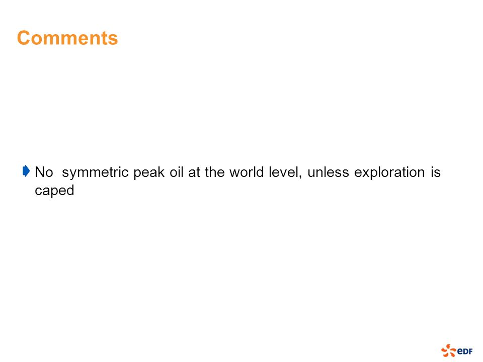 Comments No symmetric peak oil at the world level, unless exploration is caped