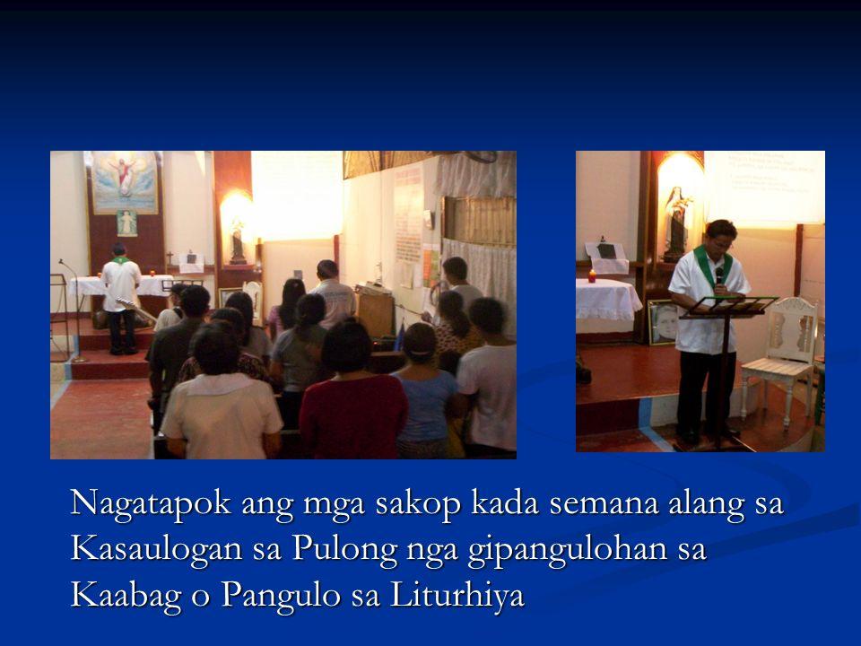 Nagatapok ang mga sakop kada semana alang sa Kasaulogan sa Pulong nga gipangulohan sa Kaabag o Pangulo sa Liturhiya
