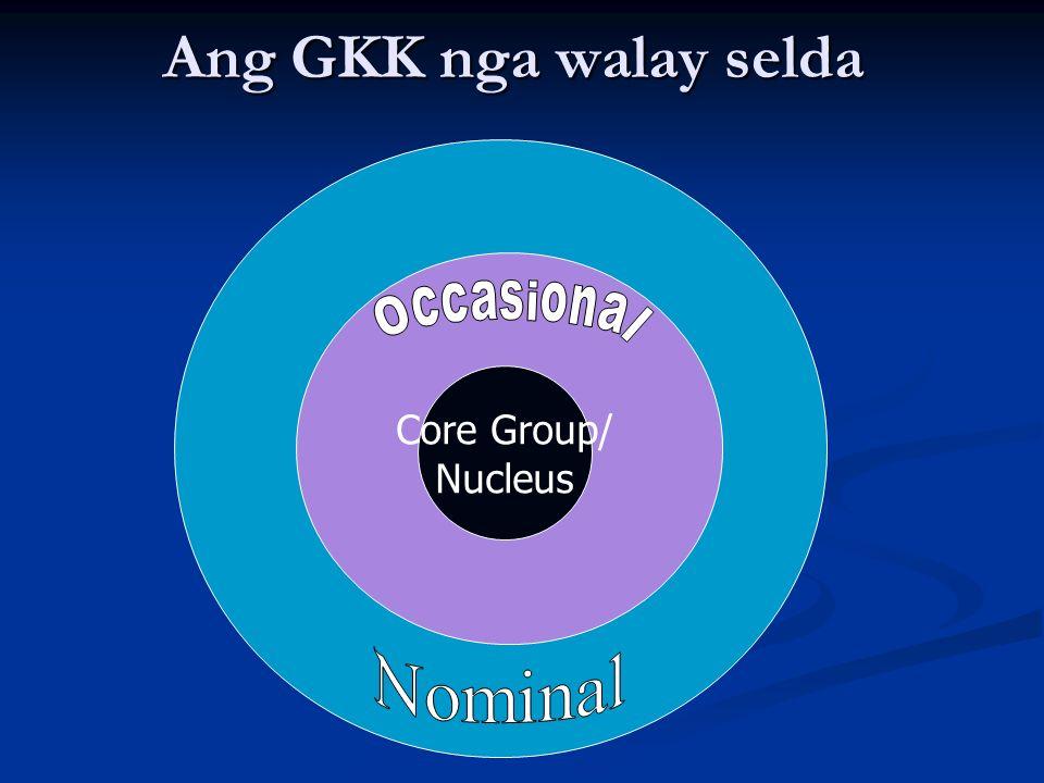 Ang GKK nga walay selda Core Group/ Nucleus