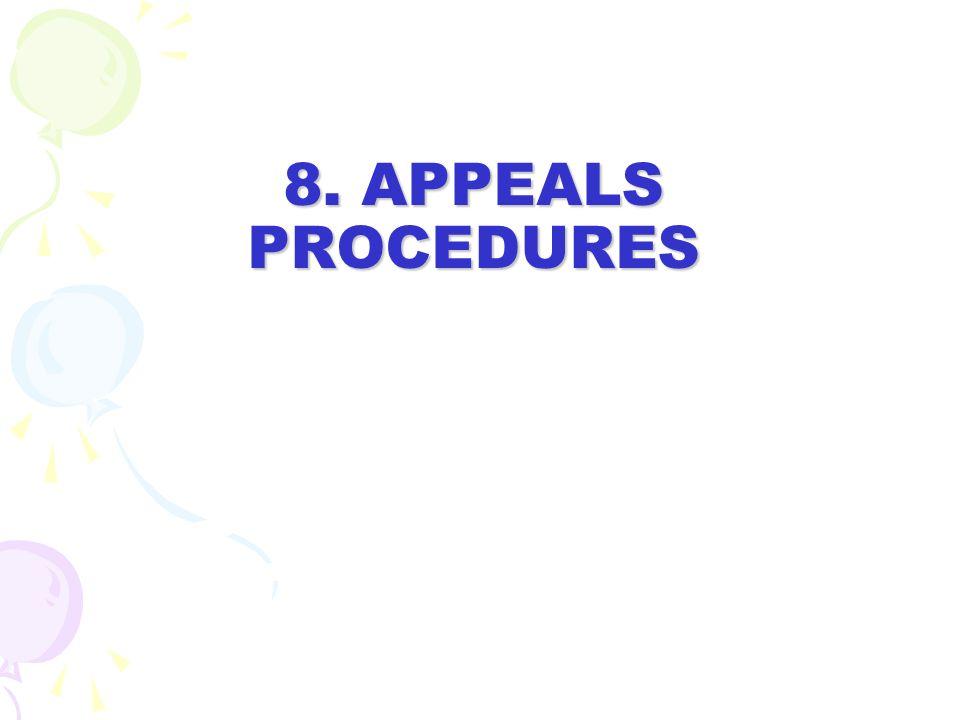 8. APPEALS PROCEDURES