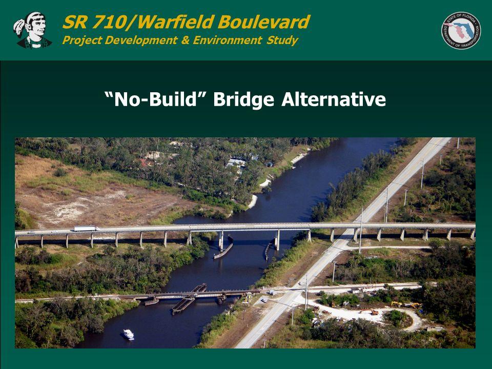 SR 710/Warfield Boulevard Project Development & Environment Study No-Build Bridge Alternative