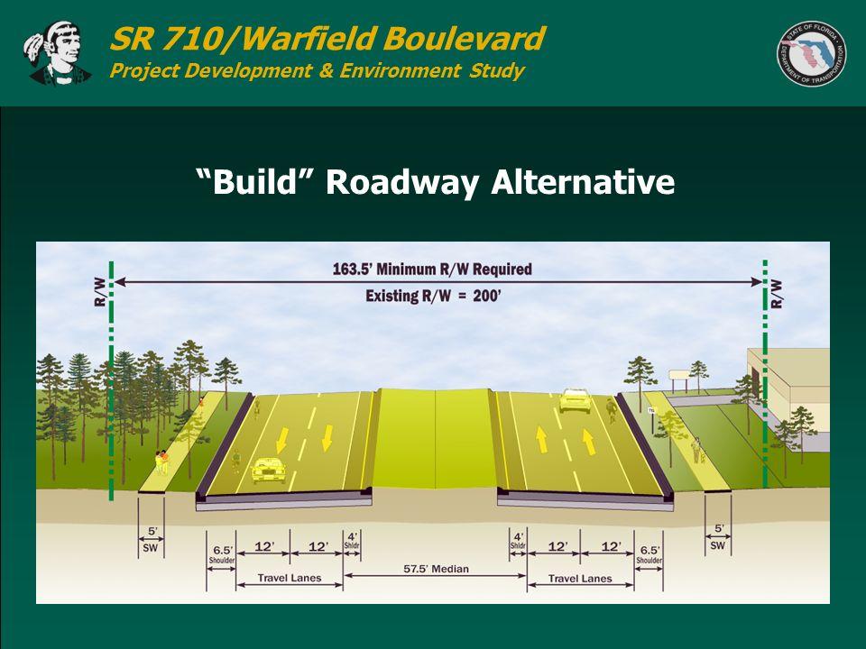 SR 710/Warfield Boulevard Project Development & Environment Study Build Roadway Alternative