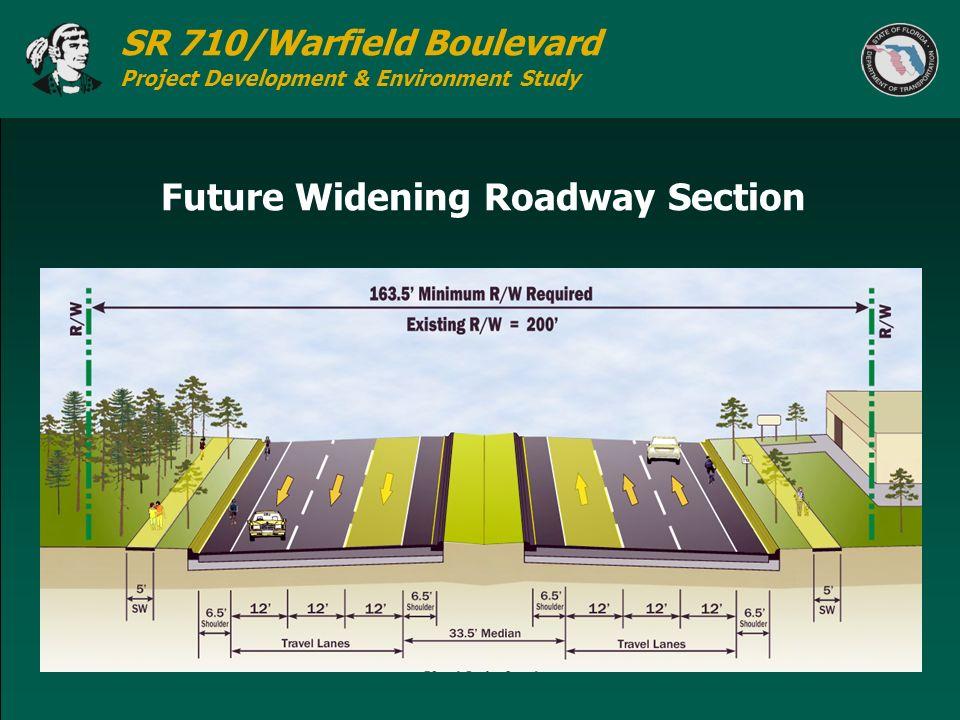 SR 710/Warfield Boulevard Project Development & Environment Study Future Widening Roadway Section