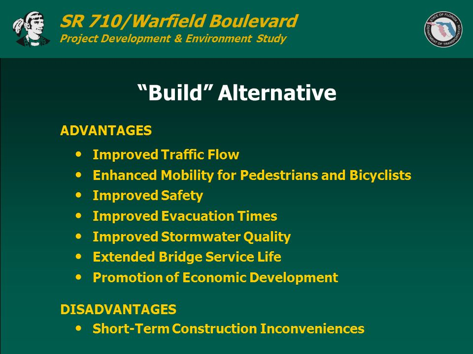 SR 710/Warfield Boulevard Project Development & Environment Study Build Alternative Improved Traffic Flow Enhanced Mobility for Pedestrians and Bicycl
