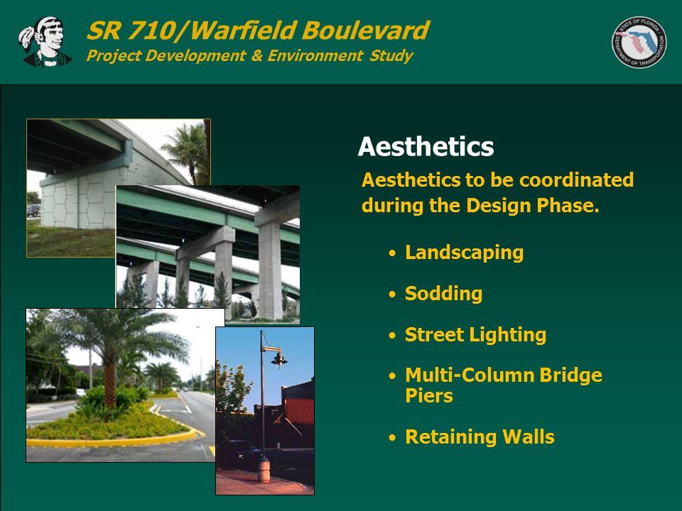 SR 710/Warfield Boulevard Project Development & Environment Study Aesthetics Landscaping Sodding Street Lighting Multi-Column Bridge Piers Retaining W