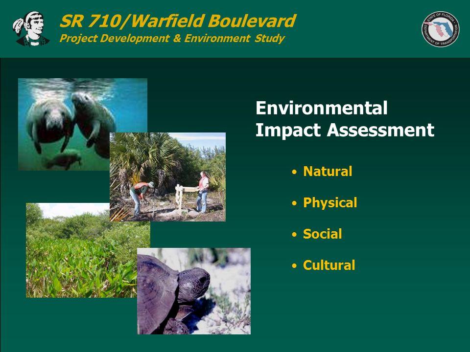 SR 710/Warfield Boulevard Project Development & Environment Study Natural Physical Social Cultural Environmental Impact Assessment