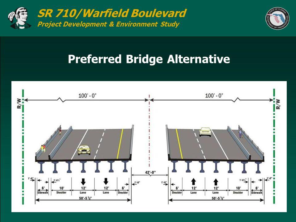 SR 710/Warfield Boulevard Project Development & Environment Study Preferred Bridge Alternative