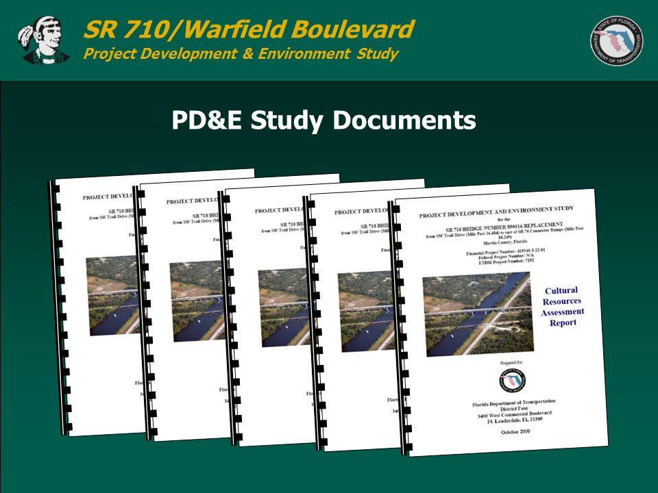 SR 710/Warfield Boulevard Project Development & Environment Study PD&E Study Documents