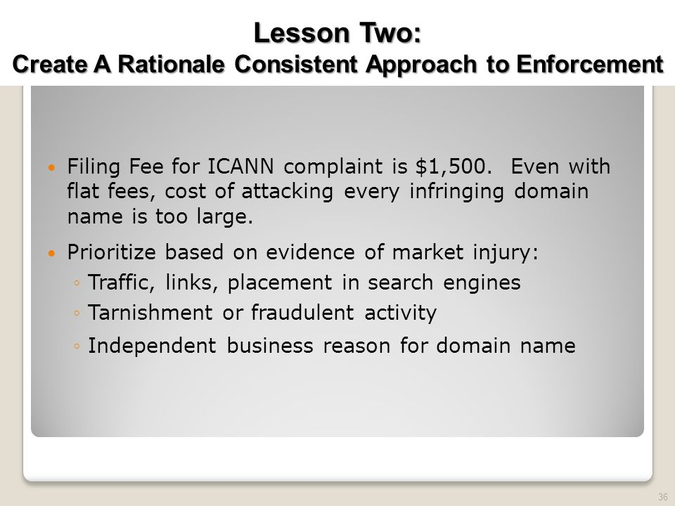 2010 TRADEMARK LAW SEMINAR THE FUTURE OF BRAND PROTECTION Filing Fee for ICANN complaint is $1,500.