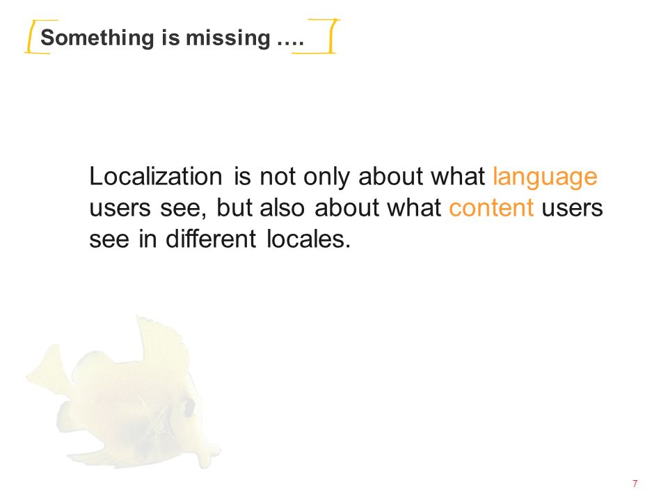 28 3½-dimensional Localization Categories differ across Locales Some similarities across categories can be deceiving, but: Even differences in the order are important Where is Sports on the German site.