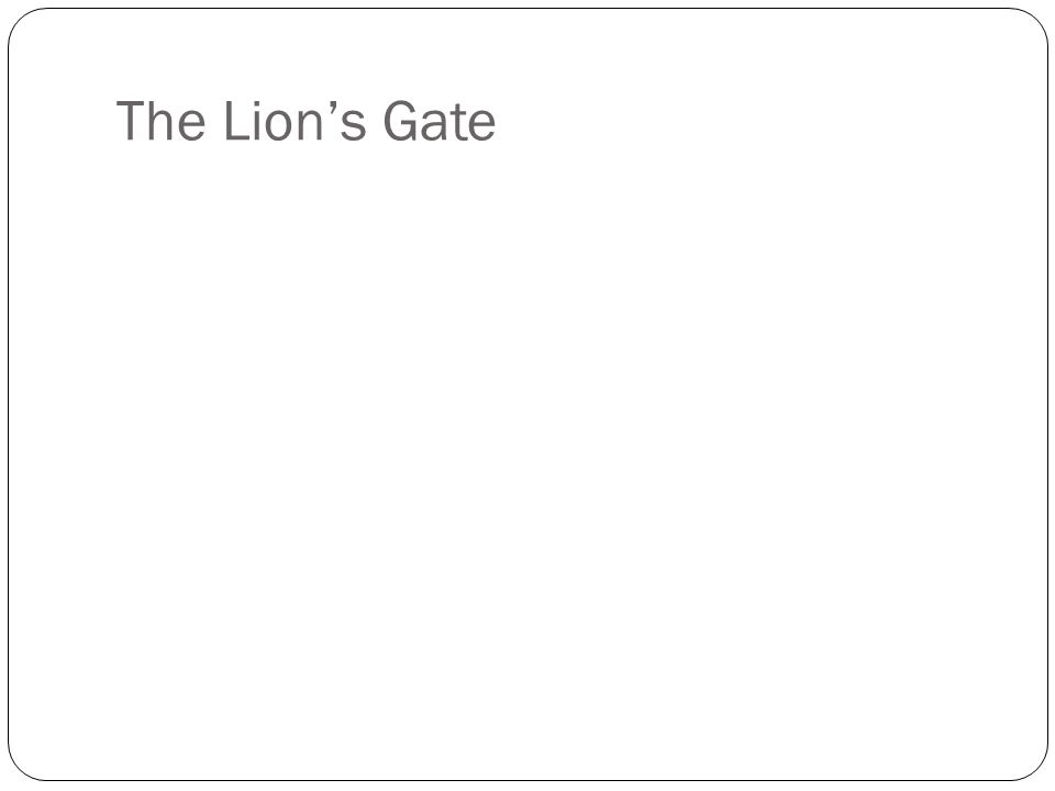 The Lions Gate
