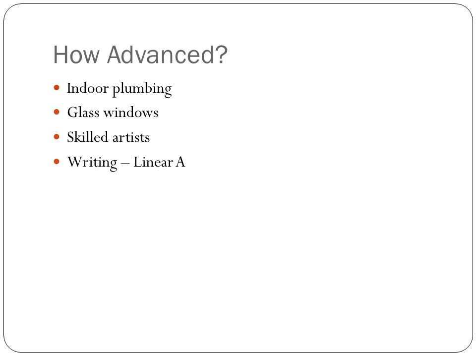 How Advanced Indoor plumbing Glass windows Skilled artists Writing – Linear A