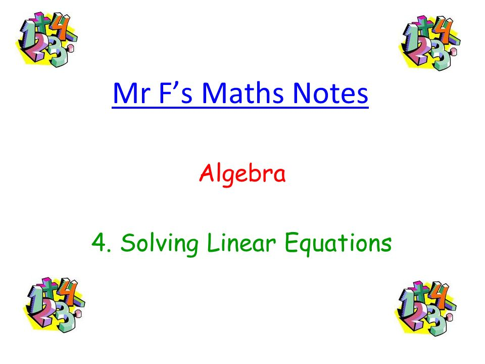 Mr Fs Maths Notes Algebra 4. Solving Linear Equations