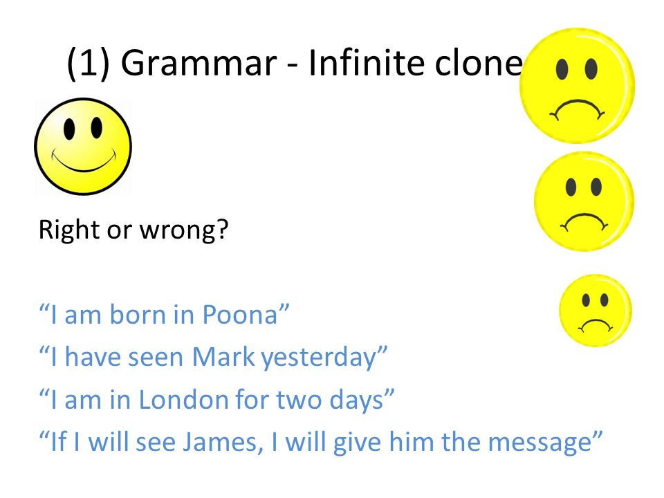 (1) Grammar - Infinite clone tool Right or wrong.