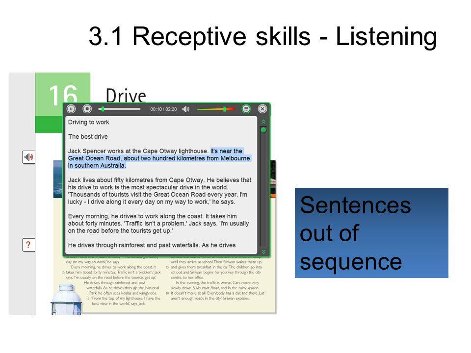 Sentences out of sequence 3.1 Receptive skills - Listening