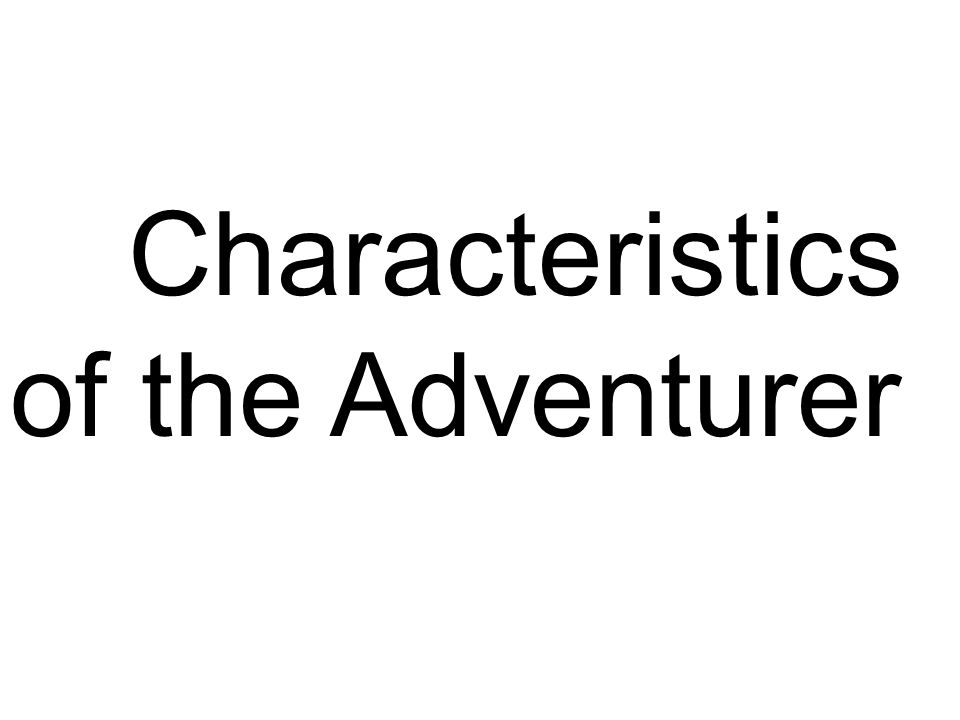 Characteristics of the Adventurer