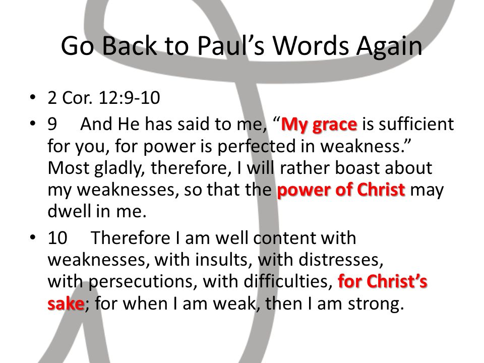 Go Back to Pauls Words Again 2 Cor.