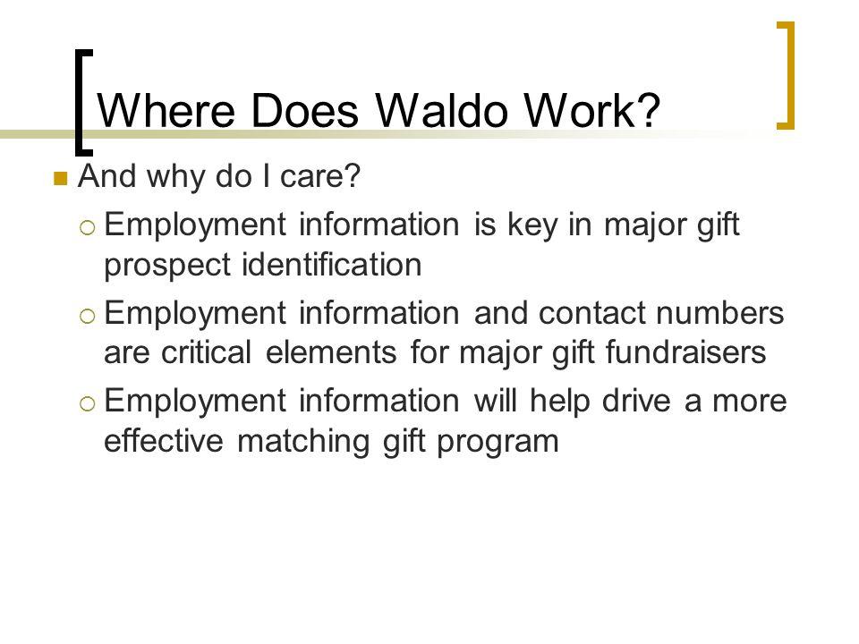 Where Does Waldo Work. And why do I care.
