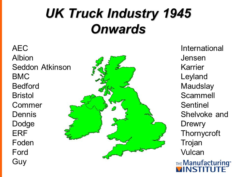 UK Truck Industry 1945 Onwards AEC Albion Seddon Atkinson BMC Bedford Bristol Commer Dennis Dodge ERF Foden Ford Guy International Jensen Karrier Leyland Maudslay Scammell Sentinel Shelvoke and Drewry Thornycroft Trojan Vulcan