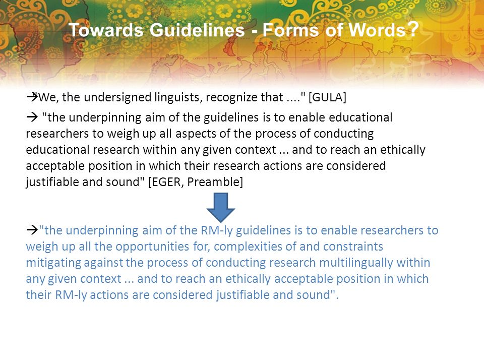 Towards Guidelines - Forms of Words ?