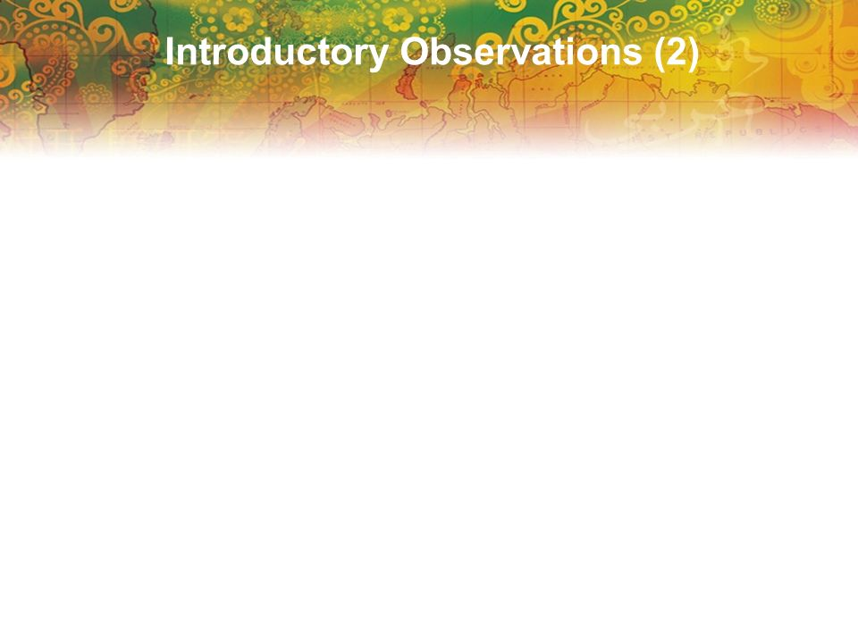 Introductory Observations (2)