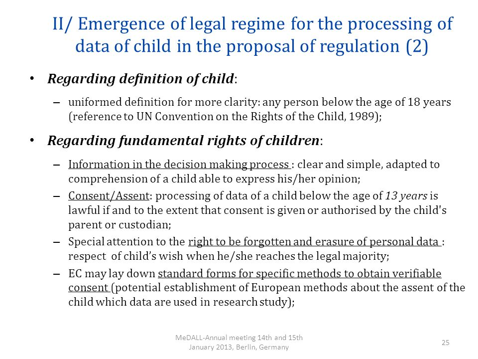 II/ Emergence of legal regime for the processing of data of child in the proposal of regulation (2) Regarding definition of child: – uniformed definit