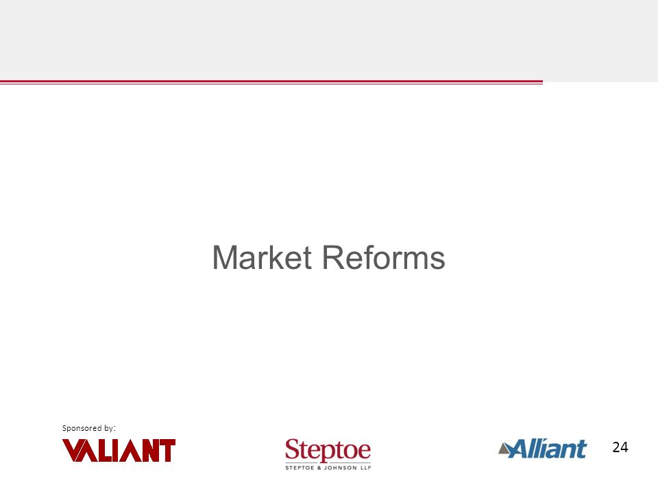 24 Sponsored by : Market Reforms