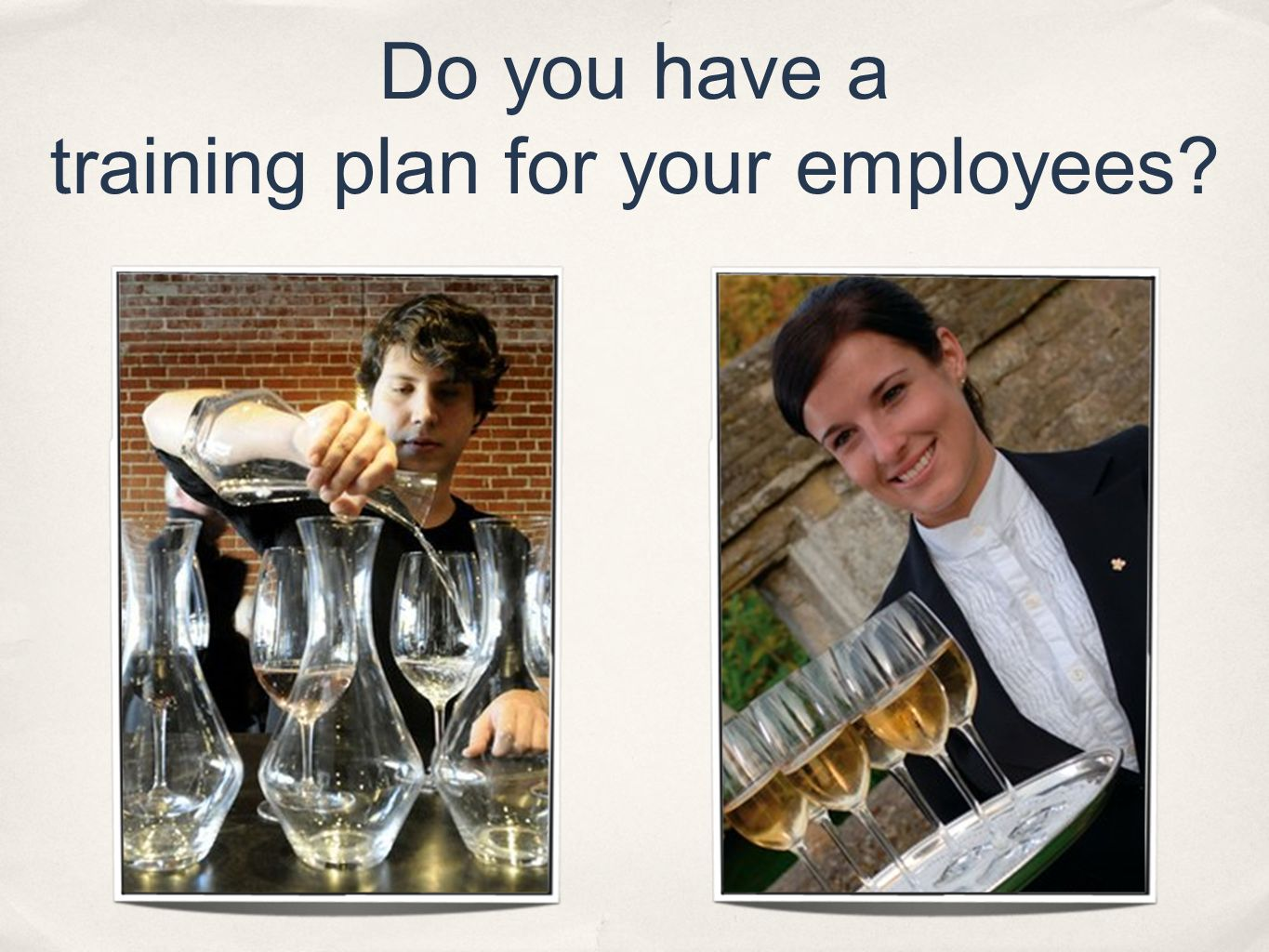Do you have a training plan for your employees?
