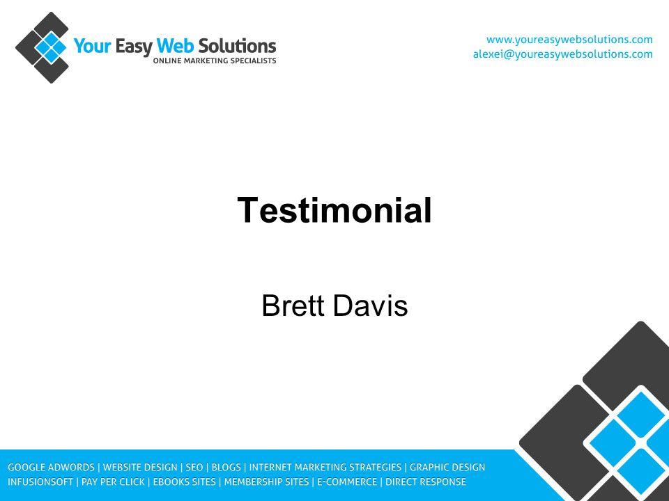 Testimonial Brett Davis