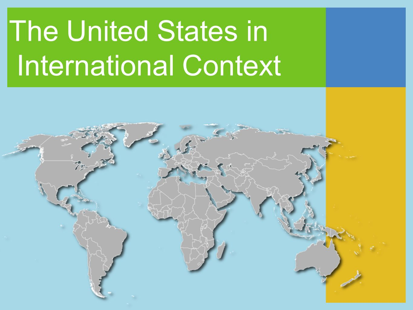 The United States in International Context