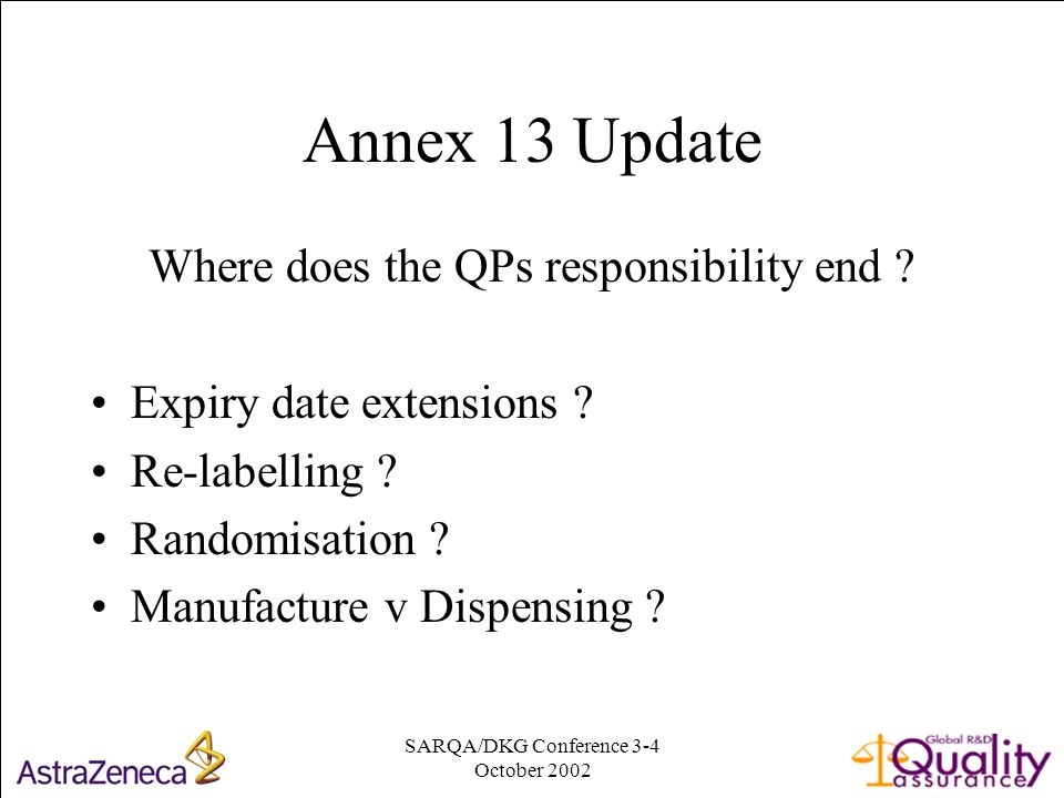 SARQA/DKG Conference 3-4 October Annex 13 Update Where does the QPs responsibility end .