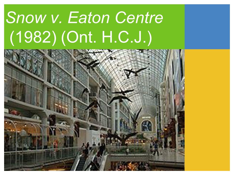 Snow v. Eaton Centre (1982) (Ont. H.C.J.)