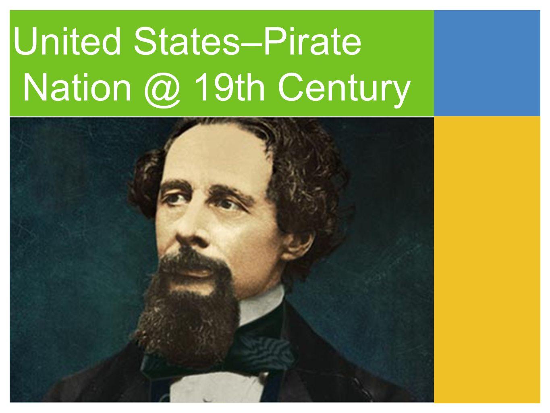 United States–Pirate Nation @ 19th Century